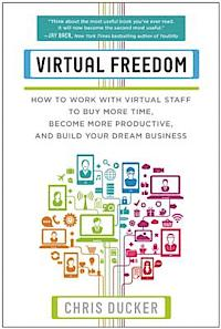 Virtual Freedom, Chris Ducker