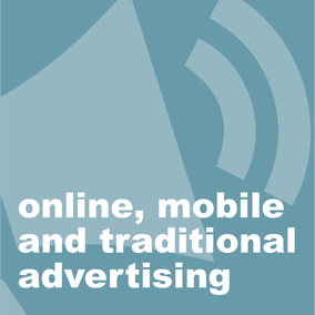 online, mobile and traditional advertising